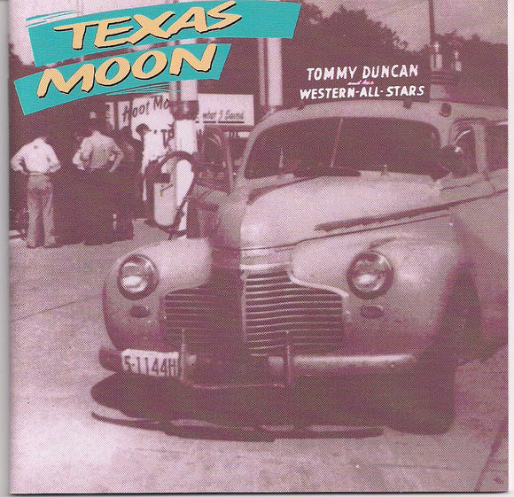 TOMMY DUNCAN 'Texas Moon