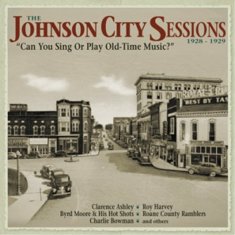 VARIOUS ARTISTS 'The Johnson City Sessions 1928-1929'