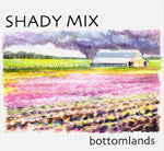 SHADY MIX 'Bottomlands' BCD 16280-CD