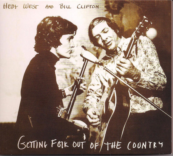 HEDY WEST & BILL CLIFTON 'Getting Folk Out of the Country' BCD 16754-CD