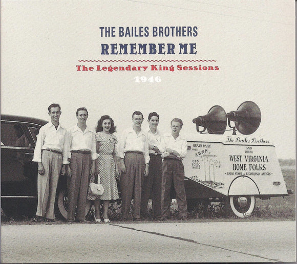 BAILES BROTHERS 'Remember Me' - The Legendary King Sessions 1946  BCD-17132-CD