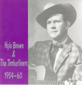 HYLO BROWN & TIMBERLINERS '1954-1960' BCD-15572-CD