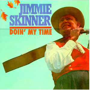 JIMMIE SKINNER 'Doin' My Time' BCD 16613-CD