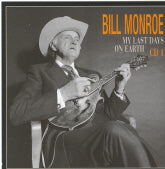 BILL MONROE 'My Last Days On Earth' BCD 16637-CD