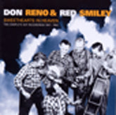 DON RENO & RED SMILEY 'Sweethearts in Heaven-The Complete Dot Recordings 1957-1964' BCD 16728-CD