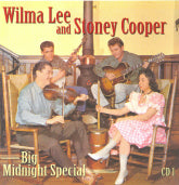 WILMA LEE AND STONEY COOPER 'Big Midnight Special' (4CDs) BCD-16751-CD