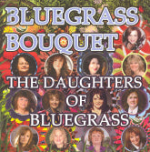 VARIOUS ARTISTS 'Bluegrass Bouquet The Daughters Of Bluegrass'