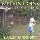 MELVIN GOINS & WINDY MOUNTAIN 'Dancin' In The Dirt' BCR-018-CD