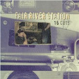 FAIR RIVER STATION '16 Cuts' BD-1010-CD
