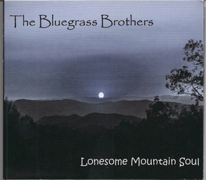 BLUEGRASS BROTHERS 'Lonesome Mountain Soul' BGB-2016-CD