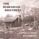 BLUEGRASS BROTHERS 'Appalachian Memories'