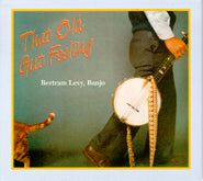 BERTRAM LEVY 'That Old Gut Feeling' BLMP-3-CD