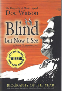 Blind But Now I See: Biography of Music Legend Doc Watson' by Kent Gustavson       WATSON_BOOK