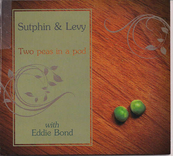 SUTPHIN & LEVY 'Two Peas in a Pod' with Eddie Bond BLMP-5-CD