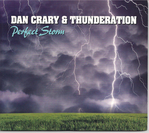 DAN CRARY & THUNDERATION 'Perfect Storm' BNR-222-CD