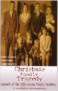 VARIOUS ARTISTS 'A Christmas Family Tragedy: Legends Of The 1929 Lawson Family Murders'