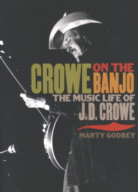 CROWE ON THE BANJO by Marty Godbey BOOK: CROWE ON THE BANJO