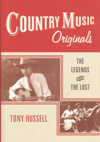COUNTRY MUSIC ORIGINALS by Tony Russell - HARDBACK