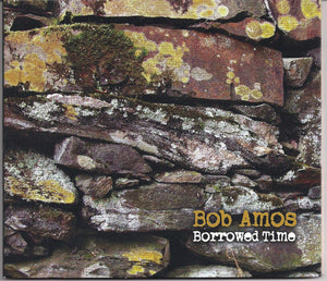 BOB AMOS 'Borrowed Time' BRISTLE-1007-CD