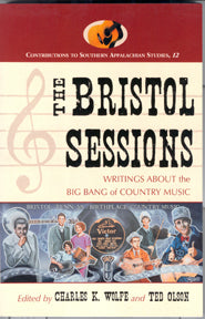 """The Bristol Sessions"" by Charles Wolfe & Ted Olson BOOK: BRISTOL"