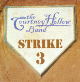 COURTNEY HOLLOW BAND 'Strike 3' BRR-0513-CD