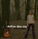 BECKY SCHLEGEL 'Drifter Like Me'   SCHLEG-2005-CD