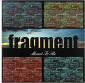 FRAGMENT 'Meant To Be'