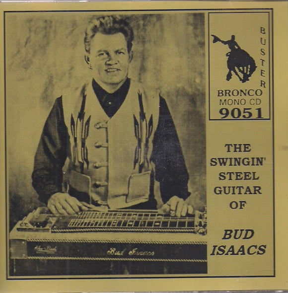 The Swingin' Steel Guitar of Bud Isaacs' CD-9051