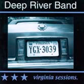 DEEP RIVER BAND 'Virginia Sessions'