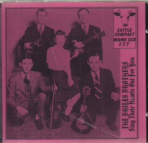 THE BAILES BROTHERS 'Sing Their Hearts Out for You' CATTLE-227-CD