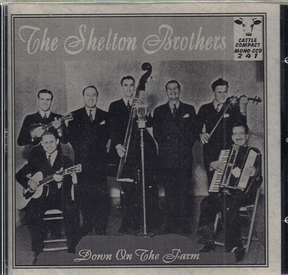 THE SHELTON BROTHERS 'Down on the Farm' CATTLE-241-CD
