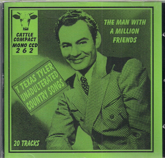 T. TEXAS TYLER 'The Man With a Million Friends' CATTLE-262-CD