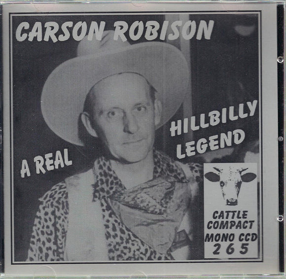 CARSON ROBISON  'A Real Hillbilly Legend' CATTLE-265-CD