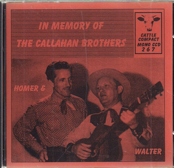 HOMER & WALTER 'In Memory of the Callahan Brothers' CATTLE-267-CD