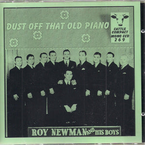 ROY NEWMAN AND HIS BOYS 'Dust Off That Old Piano' CATTLE-269-CD