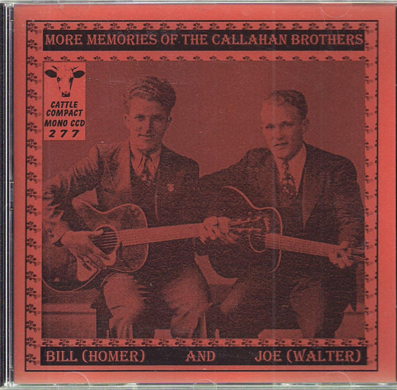 BILL HOMER & JOE WALTER 'More Memories of the Callahan Brothers' CATTLE-277-CD