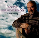 Mike Henderson 'Silver Lining' CCCD-0162-CD