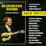 JACK TOTTLE 'The Bluegrass Sound' CCCD-0165-CD