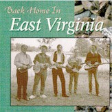 EAST VIRGINIA 'Back Home In East Virginia' CCCD-0168-CD
