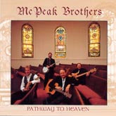 MCPEAK BROTHERS 'Pathway To Heaven' CCCD-0139-CD