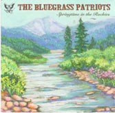 BLUEGRASS PATRIOTS 'Springtime In The Rockies' CCCD-0218-CD