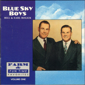 BLUE SKY BOYS 'Farm & Fun Time Favorites Volume One' CCCD-0125-CD  NOT AVAILABLE