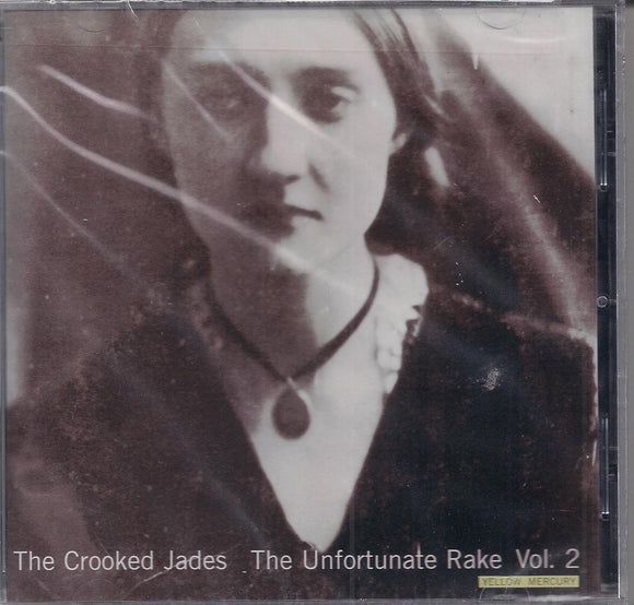 THE CROOKED JADES 'The Unfortunate Rake Volume 2' CCCD-2005-CD