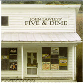 JOHN LAWLESS 'Five & Dime' CCCD-0224-CD