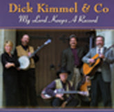 DICK KIMMEL & CO 'My Lord Keeps A Record' CCCD-0240-CD