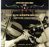 VARIOUS 'The Sun Keeps Shining: Vintage Country' CCRS-7004-CD