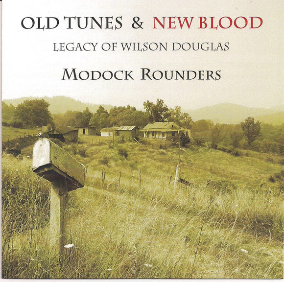 MODOCK ROUNDERS 'Old Tunes & New Blood' Legacy of Wilson Douglas