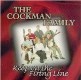 COCKMAN FAMILY 'Keep On The Firing Line' CF-4530-CD