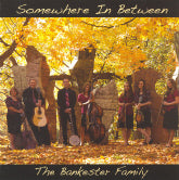 BANKESTER FAMILY 'Somewhere In Between' CHR-02-CD