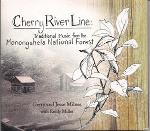 GERRY & JESSE MILNES with EMILY MILLER 'Cherry River Line' CRL-2013-CD